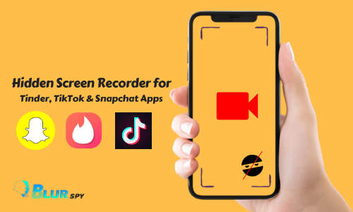 Hidden Screen Recorder for Tinder, TikTok & Snapchat Apps