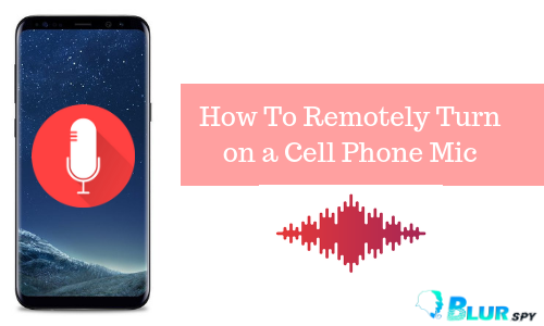 How to Turn on Android Microphone Remotely?