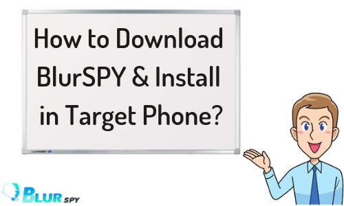Optimized-How-to-Download-BlurSPY-Install-in-Target-Phone_
