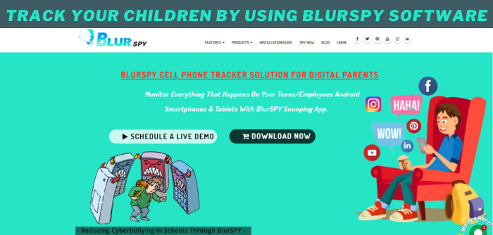 Track Your Children By Using BlurSPY Software